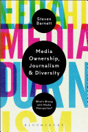 Media Ownership  Journalism and Diversity