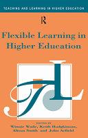 Flexible Learning in Higher Education