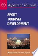 """Sport Tourism Development"" by Thomas Hinch, James E. S. Higham"