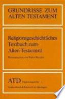 Religionsgeschichtliches Textbuch zum Alten Testament
