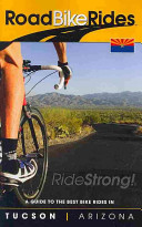 A Guide to the Best Bike Rides in Tucson, Arizona