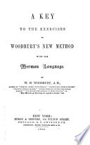 A Key To The Exercises Of Woodbury S New Method With The German Language Book