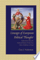 Lineages of European Political Thought  : Explorations Along the Medieval/Modern Divide from John of Salisbury to Hegel