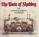 The Taste of Shabbos