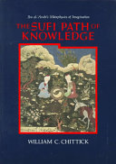 The Sufi Path of Knowledge