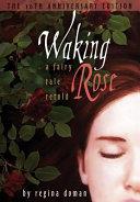 Pdf Waking Rose