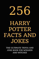 256 Harry Potter Facts and Jokes