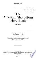 The American Short-horn Herd Book ...