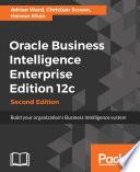 Oracle Business Intelligence Enterprise Edition 12c Book PDF