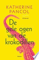 De Gele Ogen Van De Krokodil