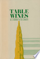 """Table Wines: The Technology of Their Production"" by Maynard A. Amerine, Maynard Andrew Amerine, Maynard Alexander Joslyn"