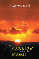 THE BLOSSOM AND THE MUSKET ebook