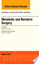 Metabolic and Bariatric Surgery  An Issue of Surgical Clinics of North America  E Book Book