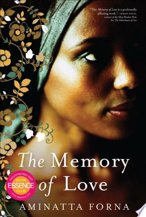 Download The Memory of Love Free Books - Dlebooks.net