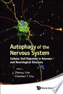 Autophagy of the Nervous System