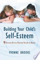 Building Your Child s Self Esteem Book