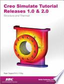 Creo Simulate Tutorial Release 1.0 & 2.0