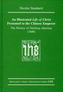 An Illustrated Life Of Christ Presented To The Chinese Emperor