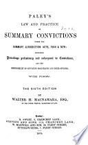 Paley S Law And Practice Of Summary Convictions Under The Summary Jurisdiction Acts 1848 1879 Book PDF