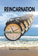 Reincarnation: A Passage Through Time