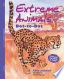 Extreme Animals Dot-to-Dot