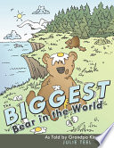 The Biggest Bear in the World Book