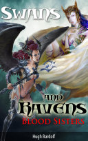 Swans and Ravens: Blood Sisters