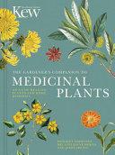 The Gardener s Companion to Medicinal Plants