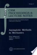 Asymptotic Methods in Mechanics