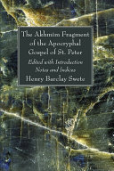 The Akhmim Fragment of the Apocryphal Gospel of St. Peter Pdf/ePub eBook
