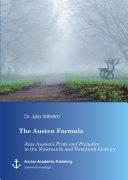 Pdf The Austen Formula: Jane Austen's Pride and Prejudice in the Nineteenth and Twentieth Century Telecharger