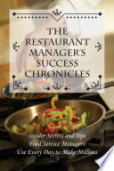 The Restaurant Manager s Success Chronicles Book
