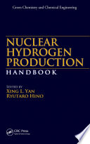 Nuclear Hydrogen Production Handbook