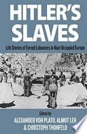 Hitler S Slaves