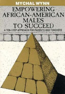 Empowering African American Males to Succeed Book