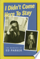 I Didn T Come Here To Stay Book PDF