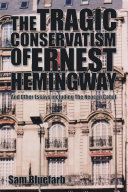 Pdf THE TRAGIC CONSERVATISM of ERNEST HEMINGWAY