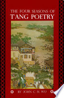Four Seasons of T ang Poetry