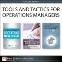 Tools and Tactics for Operations Managers (Collection)