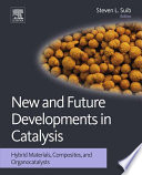 New And Future Developments In Catalysis Book PDF