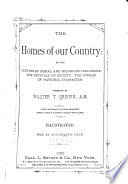 The homes of our country, or, The centers of moral and religious influence, the crystals of society, the nuclei of national character