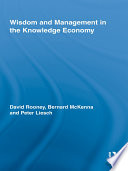 Wisdom and Management in the Knowledge Economy