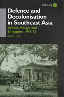 Defence and Decolonisation in Southeast Asia