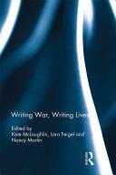 Writing War, Writing Lives