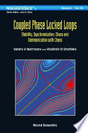 Coupled Phase locked Loops  Stability  Synchronization  Chaos And Communication With Chaos