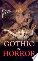 GOTHIC   HORROR   Edgar Allan Poe Edition  Illustrated