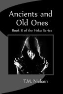 Ancients and Old Ones : Book 8 of the Heku Series Pdf/ePub eBook