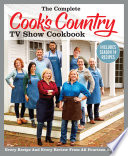 The Complete Cook s Country TV Show Cookbook Includes Season 14 Recipes Book