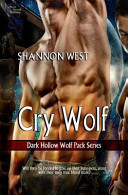 Cry Wolf (Dark Hollow Wolf Pack Series 2)