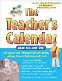 The Teacher s Calendar School Year 2006 2007